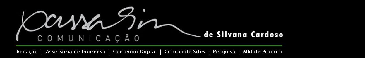 PASSARIM COMUNICAÇÃO de Silvana Cardoso