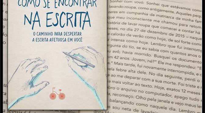 """Meu texto no livro """"Como se encontrar na escrita"""", da Ana Holanda"""
