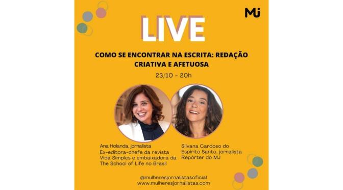 MULHERES JORNALISTAS NO ENCONTRO COM A ESCRITA AFETUOSA DE ANA HOLANDA, 6AF, 23/10, às 20h